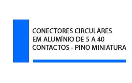 Conector Circular Aluminio 5 a 40 contatos Pino Miniatura